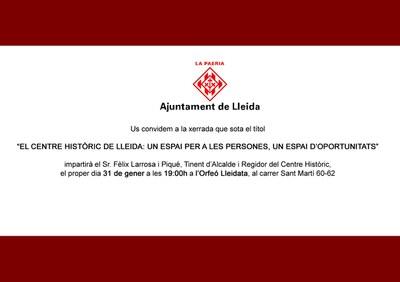 El centre històric de Lleida: Un espai per a les persones, Un espai d'oportunitats