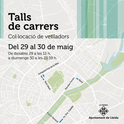 Talls de carrers previstos per aquest cap de setmana