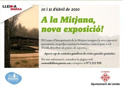 10 i 11 d'abril de 2010, a la Mitjana, nova exposició!