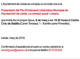 Presentació del Pla d'Ordenació Urbanística Muncipal de l'Ajuntament de Lleida. La cohesió social i urbana